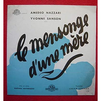 Dossier de presse de Le Mensonge d'une Mère (1950) - 24x24cm, 4 p – Film de Raffaele Matarazzo avec A Nazzari, Y Sanson.– Photos N&B - résumé du scénario