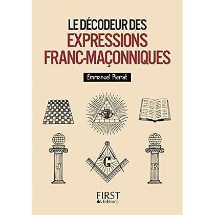 Petit Livre de - Décodeur des expressions franc-maçonniques