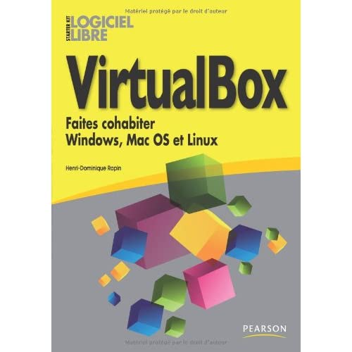VirtualBox: Faites cohabiter Windows, Mac OS et Linux