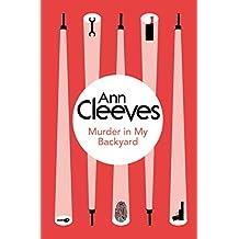 Murder in My Backyard (Inspector Ramsay Series Book 2) (English Edition)