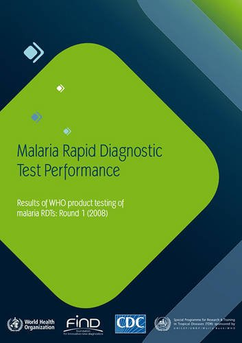Test Malaria (Malaria Rapid Diagnostic Test Performance: Results of Who Product Testing of Rdt's (Documents for Sale))
