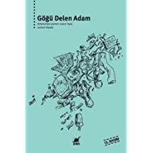 Göğü Delen Adam