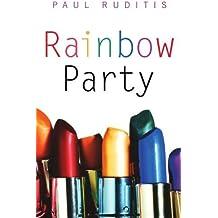Rainbow Party by Paul Ruditis (2005-06-01)