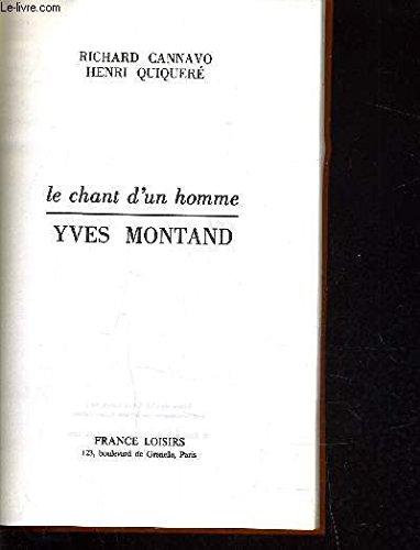Le Chant d' Un Homme - Yves Montand