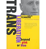 (TRANS LIBERATION: BEYOND PINK OR BLUE) BY Feinberg, Leslie(Author)Paperback Oct-1999