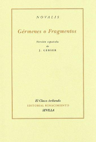 Germenes O Fragmentos (El Clavo Ardiendo) por Novalis