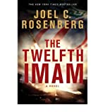 (The Twelfth Imam) By Rosenberg, Joel C. (Author) paperback on (07 , 2011)