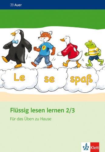 Flüssig lesen lernen - Neubearbeitung / Für das Üben zu Hause 2./3. Schuljahr