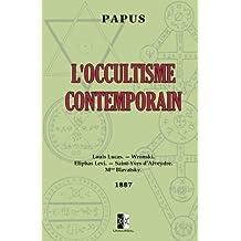 L'Occultisme Contemporain: ed. 1887