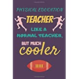 PE Teacher Gifts: PE Teacher Appreciation Gift Ideas Notebook Journal to Write in (Volume 5)