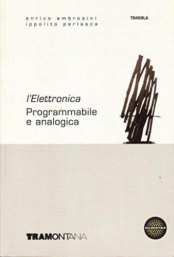 L'elettronica programmabile e analogica - Ambrosini e Perlasca