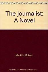The journalist: A Novel
