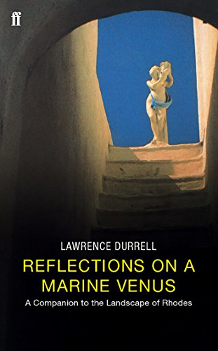 Reflections on a Marine Venus: A Companion to the Landscape of Rhodes por Lawrence Durrell