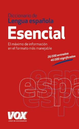 Diccionario Esencial de la Lengua Española (Vox - Lengua Española - Diccionarios Generales) por Aa.Vv.