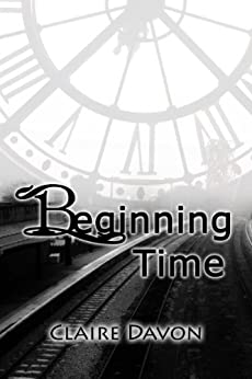 Beginning Time (Time Series Book 1) by [Davon, Claire]