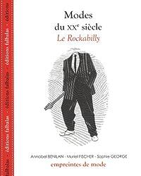 Modes du XXe siècle : Le Rockabilly