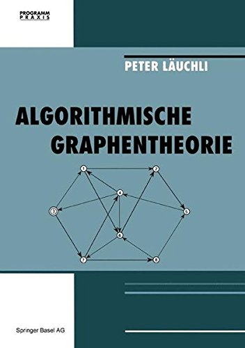 Algorithmische Graphentheorie (Programm Praxis) (German Edition)