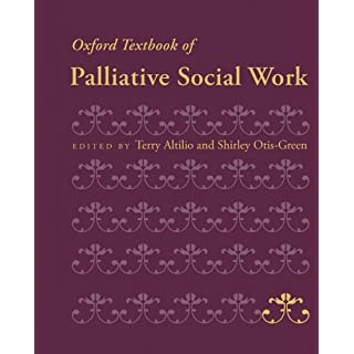 Oxford Textbook of Palliative Social Work (Oxford Textbooks in Palliative Medicine) (English Edition)