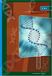 DNA: Master Molecule of Life (Exploring Science: Life Science) by Darlene R. Stille (2006-01-06)