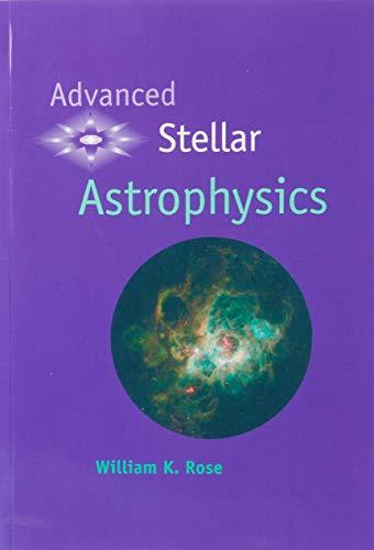 Advanced Stellar Astrophysics Paperback