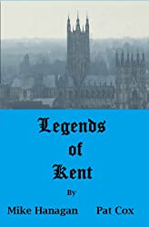Legends of Kent (The Legends Collection)