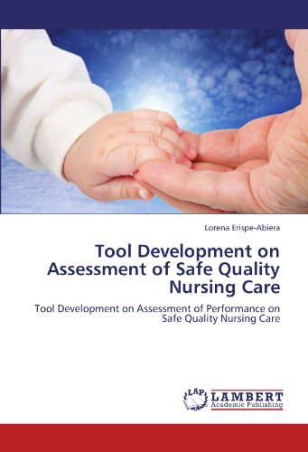 Tool Development on Assessment of Safe Quality Nursing Care: Tool Development on Assessment of Performance on Safe Quality Nursing Care
