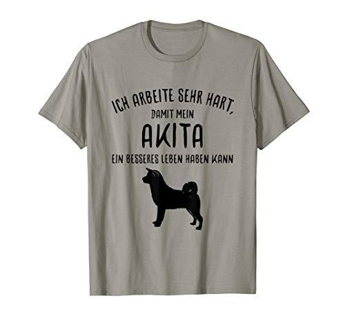 Akita-damen T-shirt (Lustiges Akita Inu T-Shirt Ich arbeite sehr hart... Geschenk)