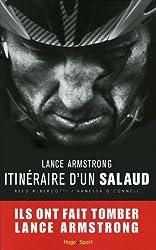 Lance Armstrong, itinéraire d'un salaud