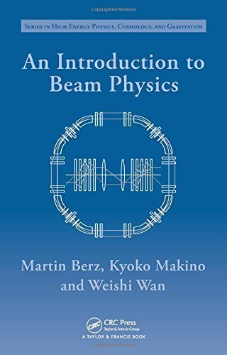 An Introduction to Beam Physics (Series in High Energy Physics, Cosmology and Gravitation) 1st edition by Berz, Martin, Makino, Kyoko, Wan, Weishi (2014) Hardcover par Martin, Makino, Kyoko, Wan, Weishi Berz