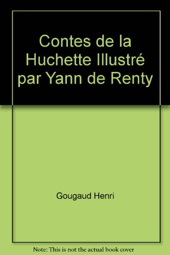 Contes de la Huchette Illustré par Yann de Renty