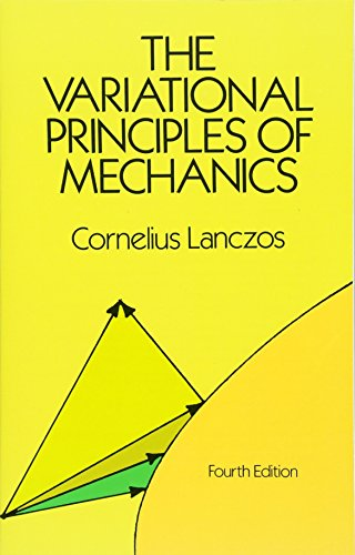 The Variational Principles of Mechanics (Dover Books on Physics) por Cornelius Lanczos