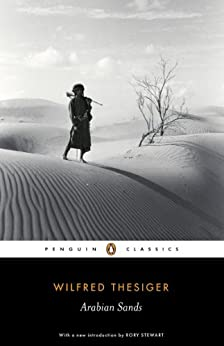 Arabian Sands (Penguin Classics) von [Thesiger, Wilfred]