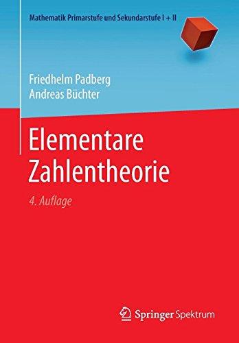 Elementare Zahlentheorie (Mathematik Primarstufe und Sekundarstufe I + II)