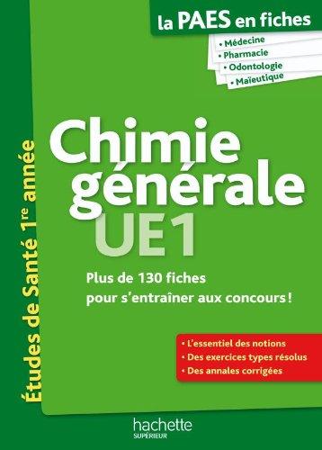 La PAES en fiches, Chimie générale UE1