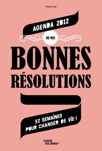Agenda de Mes Bonnes Resolutions 2012 (Gf)