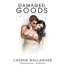 [Damaged Goods] (By: Lauren Gallagher) [published: April, 2012]