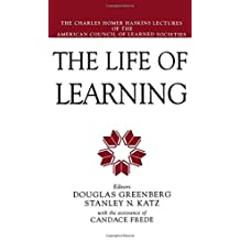 The Life of Learning by Douglas Greenberg (1994-06-02)