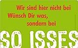 Rannenberg & Friends Wir sind Hier Nicht bei Wünsch Dir was, sondern bei So Isses Brettchen 23,5 x 14,3