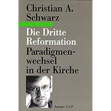 Die Dritte Reformation