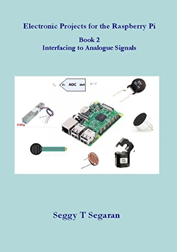 electronic-projects-for-the-raspberry-pi-book-2-interfacing-to-analogue-signals-english-edition