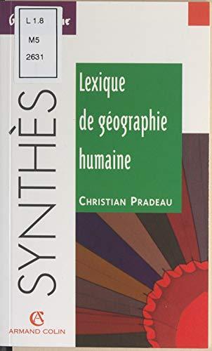 Lexique de géographie humaine par Christian Pradeau