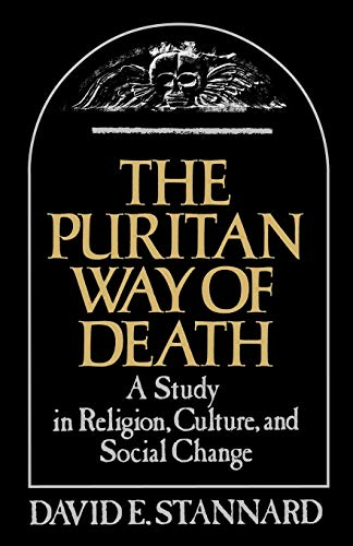 The Puritan Way of Death: A Study in Religion, Culture, and Social Change (Galaxy Book; GB 573, Band 573) Puritan Japan