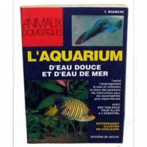 L'aquarium d'eau douce et d'eau de mer