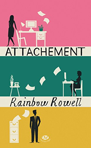 Attachement (Emotions) par Rainbow Rowell