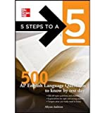 5 Steps to a 5 500 AP English Language Questions to Know by Test Day (5 Steps to a 5) (Paperback) - Common