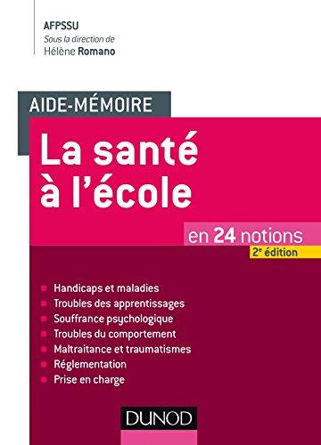 Aide-mémoire - La santé à l'école - 2e éd. - en 24 notions