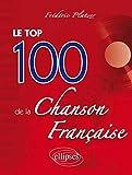 Le Top 100 de la Chanson Française...