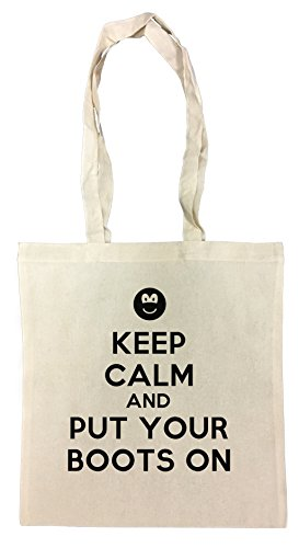 Keep Calm And Puts Your Boots On Cotton Borsa Della Spesa Riutilizzabile Cotton Shopping Bag Reusable