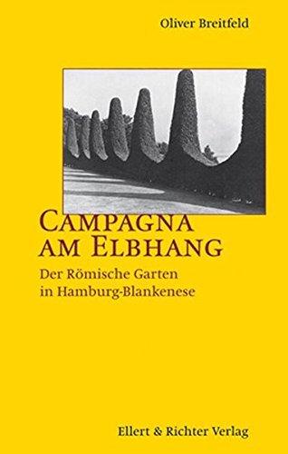 Campagna am Elbhang: Der R??mische Garten in Hamburg-Blankenese by Oliver Breitfeld (2006-08-06)
