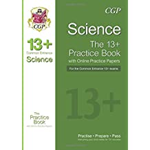 New 13+ Science Practice Book for the Common Entrance Exams with Answers & Online Practice Papers (CGP 13+ ISEB Common Entrance)